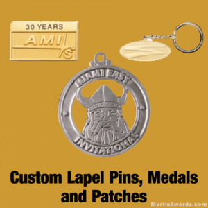 Custom Lapel Pins, Medals, Patches