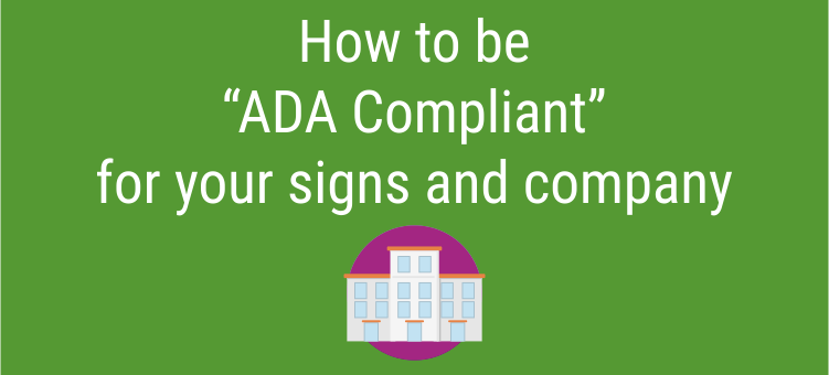 How to be ADA Compliant with ADA Signs for your Company