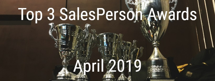 Top 3 SalesPerson Awards April 2019